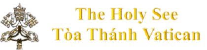 The Holy See - Tòa Thánh Vatican